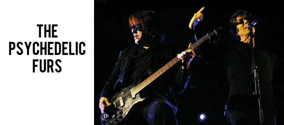 The Psychedelic Furs at Grand Sierra Theatre