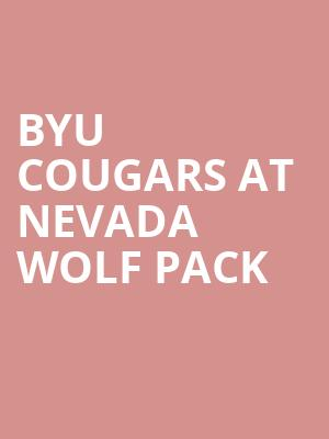 BYU Cougars at Nevada Wolf Pack at Lawlor Events Center