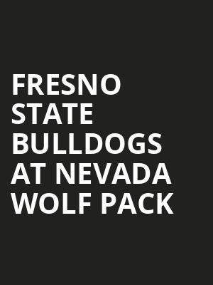 Fresno State Bulldogs at Nevada Wolf Pack at Lawlor Events Center