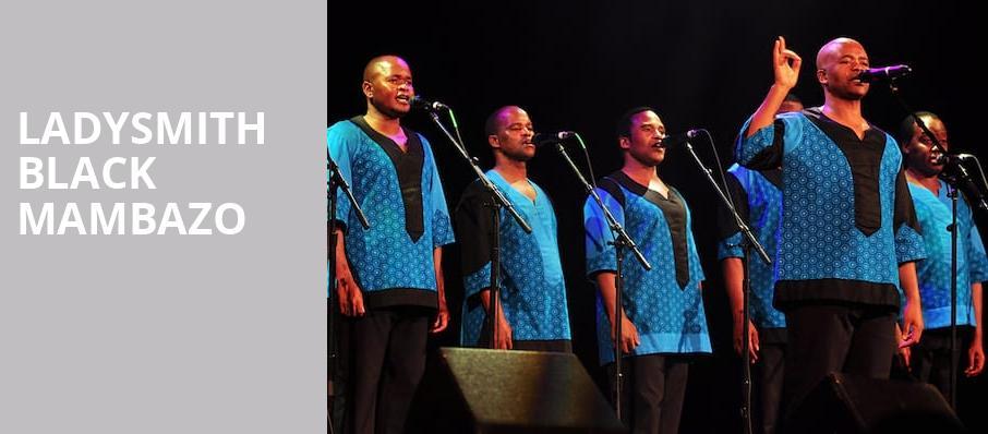 Ladysmith Black Mambazo, Pioneer Center Auditorium, Reno