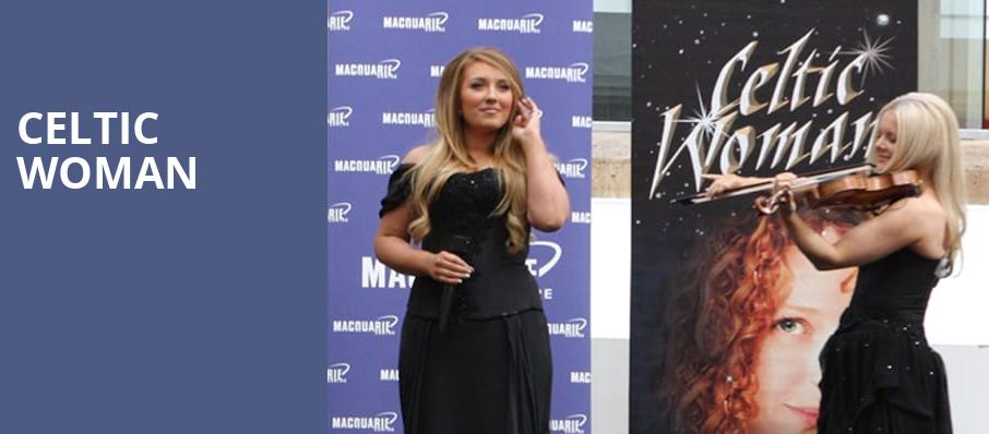 Celtic Woman, Pioneer Center Auditorium, Reno