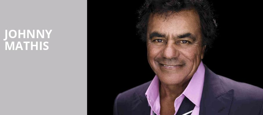Johnny Mathis, Silver Legacy Casino, Reno