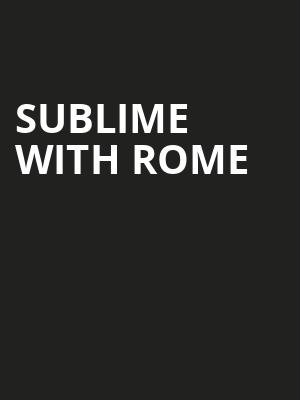 Sublime with Rome Poster